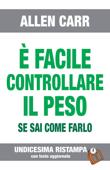È FACILE CONTROLLARE IL PESO- Edizione n° 11 Book Cover