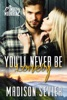 You'll Never Be Lonely - Book Two