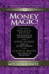 Money Magic  Condensed Classics