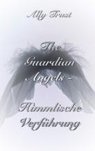 The Guardian Angels  - Himmlische Verführung