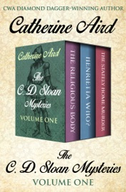 THE C. D. SLOAN MYSTERIES VOLUME ONE