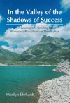 In The Valley Of The Shadows Of Success
