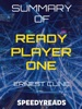 Summary of Ready Player One by Ernest Cline