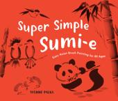 Super Simple Sumi-e