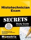 Histotechnician Exam Secrets Study Guide