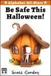 Alphabet All-Stars Be Safe This Halloween