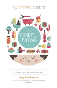 The Headspace Guide to... Mindful Eating Book Cover