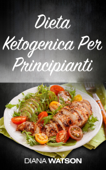 Dieta Ketogenica Per Principianti Book Cover