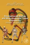 Developmental Biology And Musculoskeletal Tissue Engineering
