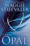Opal A Raven Cycle Story