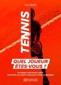 Tennis : Quel joueur êtes-vous ?