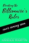 Breaking The Billionaires Rules