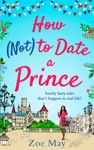 How Not To Date A Prince