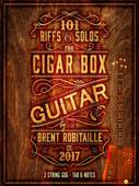 101 Riffs & Solos for Cigar Box Guitar Book Cover