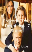 Proverb Daily Devotional: 7 Trump