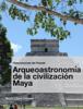 MartГn Lagies Pettinelli - ArqueoastronomГa de la civilizaciГіn Maya ilustraciГіn