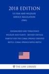 Endangered And Threatened Wildlife And Plants - Revised Critical Habitat For The Comal Springs Dryopid Beetle Comal Springs Riffle Beetle US Fish And Wildlife Service Regulation FWS 2018 Edition
