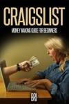 Craigslist Money Making Guide For Beginners