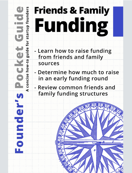 Founder's Pocket Guide: Friends and Family Funding