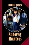 Subway Hunters