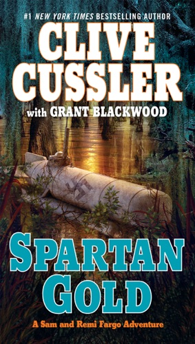 Clive Cussler & Grant Blackwood - Spartan Gold