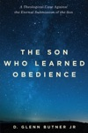 The Son Who Learned Obedience