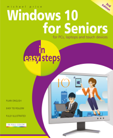 Windows 10 for Seniors in easy steps, 3rd edition