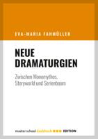 Eva-Maria Fahmüller - Neue Dramaturgien artwork