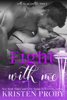 Kristen Proby - Fight with Me artwork