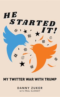 He Started It! - Danny Zuker & Paul Slansky book