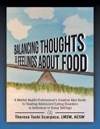 Balancing Thoughts And Feelings About Food