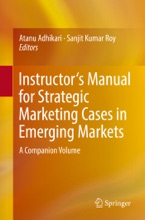 Instructor's Manual For Strategic Marketing Cases In Emerging Markets