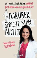 Dr. med. Yael Adler - Darüber spricht man nicht artwork