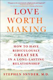 Love Worth Making book