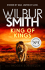 King of Kings - Wilbur Smith & Imogen Robertson