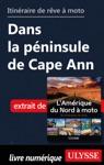 Itinraire De Rve  Moto - Dans La Pninsule De Cape Ann