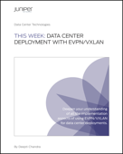 This Week: Data Center Deployment with EVPN/VXLAN