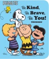 Be Kind Be Brave Be You