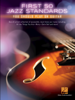 Various Authors - First 50 Jazz Standards You Should Play on Guitar artwork