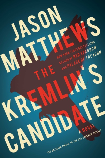 The Kremlin's Candidate - Jason Matthews book cover
