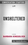 Unsheltered A Novel By Barbara Kingsolver Conversation Starters