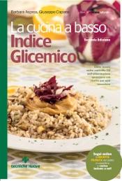 La cucina a basso indice glicemico - II edizione