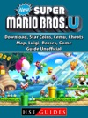 New Super Mario Bros U Download Star Coins Cemu Cheats Map Luigi Bosses Game Guide Unofficial