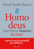 Homo deus - Yuval Noah Harari & Pierre-Emmanuel Dauzat