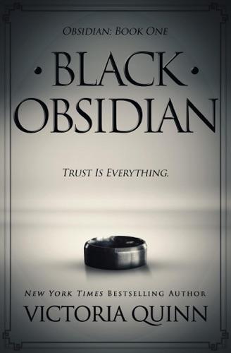 Black Obsidian - Victoria Quinn - Victoria Quinn