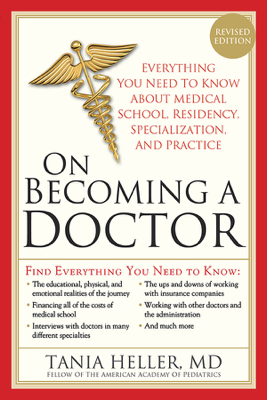 On Becoming a Doctor - Tania Heller book