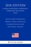 2014-02-10 Energy Conservation Program - Energy Conservation Standards For Metal Halide Lamp Fixtures - Final Rule US Energy Efficiency And Renewable Energy Office Regulation EERE 2018 Edition