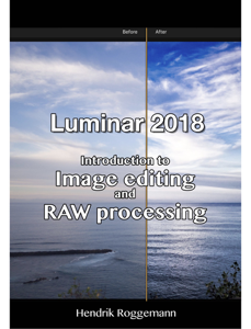 Luminar 2018 – Introduction to image editing and RAW processing La couverture du livre martien