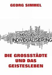Download and Read Online Die Großstädte und das Geistesleben