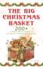 The Big Christmas Basket: 200+ Christmas Novels, Stories, Poems & Carols